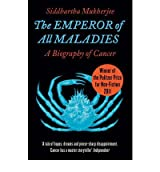[ THE EMPEROR OF ALL MALADIES BY MUKHERJEE, SIDDHARTHA](AUTHOR)PAPERBACK