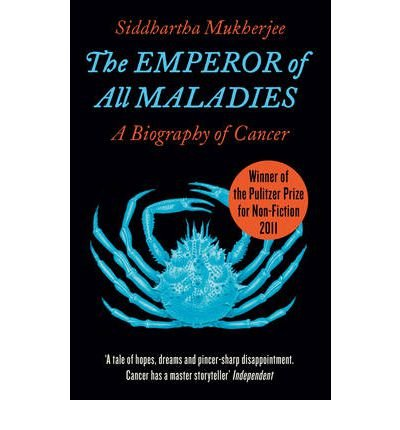 [(The Emperor of All Maladies)] [Author: Siddhartha Mukherjee] published on (October, 2011)