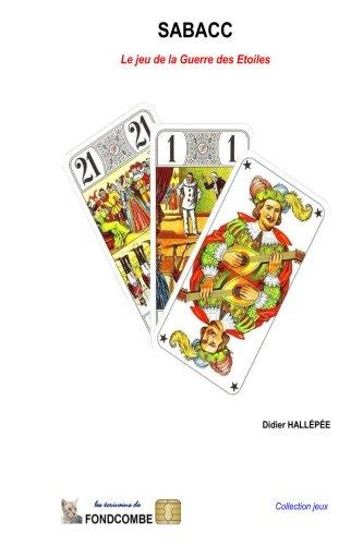 Sabacc: Le poker des étoiles par Didier Hallépée