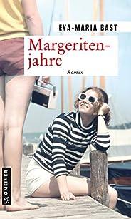 Margeritenjahre: Fünfter Teil der Jahrhundert-Saga