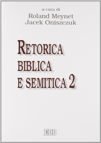 retorica-biblica-e-semitica-atti-del-secondo-convegno-rbs-roma-27-29-settembre-2010