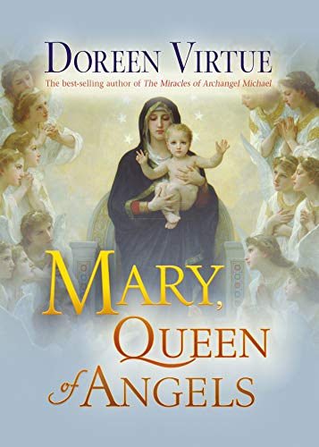 Mary, Queen of Angels (English Edition)