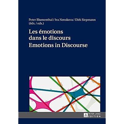 Les emotions dans le discours / Emotions in Discourse