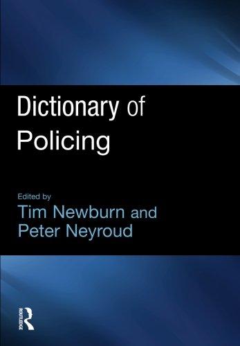 Dictionary-of-Policing-Tim-Newburn-Peter-W-Neyroud-Willan-Willan-Publishing