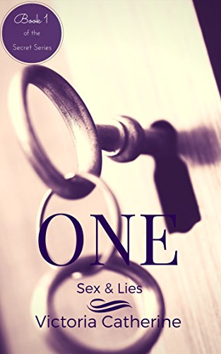 One: Sex & Lies (Book One Of The Short Story Series - The ...
