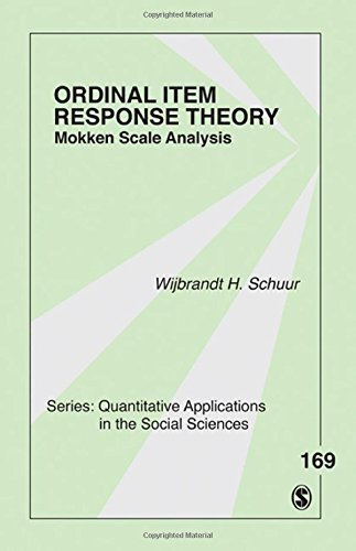 Ordinal Item Response Theory: Mokken Scale Analysis (Quantitative Applications in the Social Sciences) by Wijbrandt H van Schuur (2011-05-04)