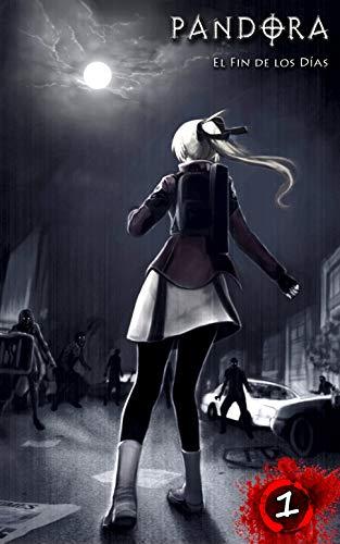 PANDORA: El Fin de los Días Manga Novela Gráfica: 200 páginas Paranormal / Survival Horror / Plaga / Apocalipsis zombi Manga cómic Libro por Peter J. Ang