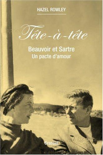 Tête-à-tête : Beauvoir et Sartre : un pacte d'amour