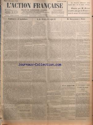 ACTION FRANCAISE (L') [No 240] du 27/08/1928 - LATENCES ET MALAISES PAR LEON DAUDET - DENIER DE JEANNE D'ARC - CAISSE DE SECOURS IMMEDIAT ET CAISSE DE COMBAT DES COMMISSAIRES D'ACTION FRANCAISE ET DES CAMELOTS DE ROI - LA POLITIQUE - I - PETITES CEREMONIES EN PRELIMINAIRE DE LA SIGNATURE DU PACTE - II - LE MONUMENT MELINE PAR G. LARPENT - ABONNEMENTS DE VILLEGIATURE - LE LANDRU MARSEILLAIS - M. STRESEMANN A PARIS PAR J. LE BOUCHER - L'ARRIVEE A LA GARE DU NORD - DECLARATION A LA PRESSE - ECHOS