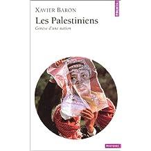 Les Palestiniens : Genèse d'une nation