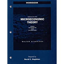 Microeconomic Theory: Basic Principles and Extensions Workbook: Study Guide