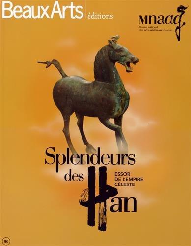 Splendeur des Han : Essor de l'empire Céleste par Claude Pommereau