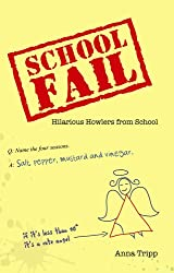 School Fail: Hilarious Howlers from School