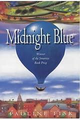 Midnight Blue: Winner of 1990 Smarties Children's Book Award Paperback