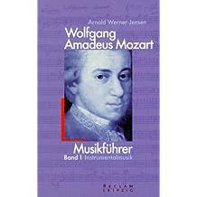 Wolfgang Amadeus Mozart, Musikführer