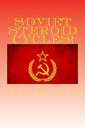 Soviet Steroid Cycles! di Tony Salvitti