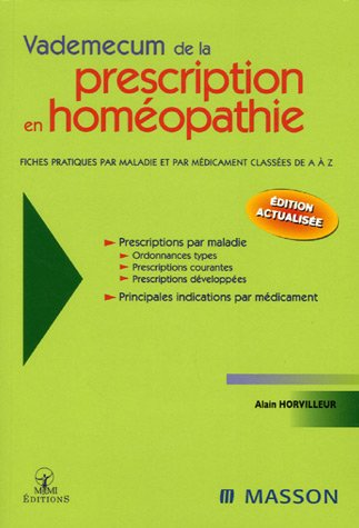 Vademecum de la prescription en homéopathie