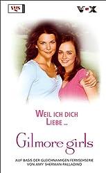 Gilmore Girls: Weil ich dich liebe.
