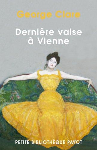DERNIERE VALSE A VIENNE. : La destruction d'une famille 1842-1942