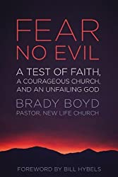Fear No Evil: A Test of Faith, a Courageous Church, and an Unfailing God