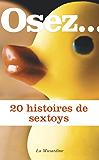 Osez 20 histoires de sextoys (Osez...)