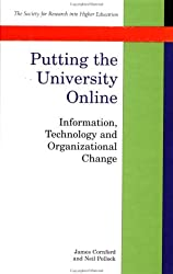 Putting The University Online: Information, Technology, and Organizational Change