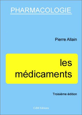 les médicaments, 3ème édition