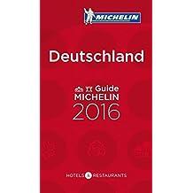 Michelin Deutschland 2016 (Hotel- und Restaurantführer)