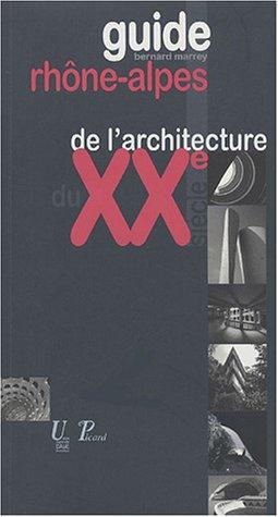 Descargar Libro Guide Rhône-Alpes de l'architecture du XXe siècle : (1914-2003) de Bernard Marrey