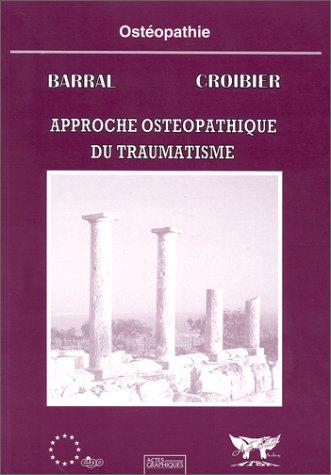 Approche ostéopathique du traumatisme