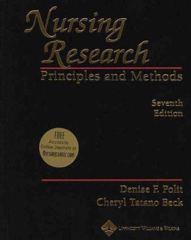 Nursing Research: Principles and Methods (Nursing Research: Princ & Practice ( Polit))