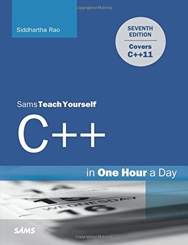 Sams Teach Yourself C++ in One Hour a Day (Sams Teach Yourself One Hr/Day) por Siddhartha Rao