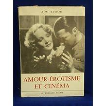Amours-érotisme et cinéma