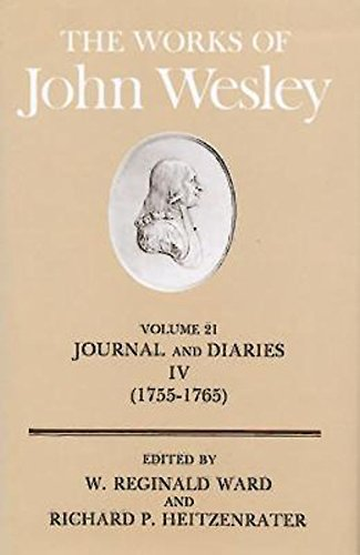 United Methodist Set (The Works of John Wesley Volume 21: Journal and Diaries IV (1755-1765))