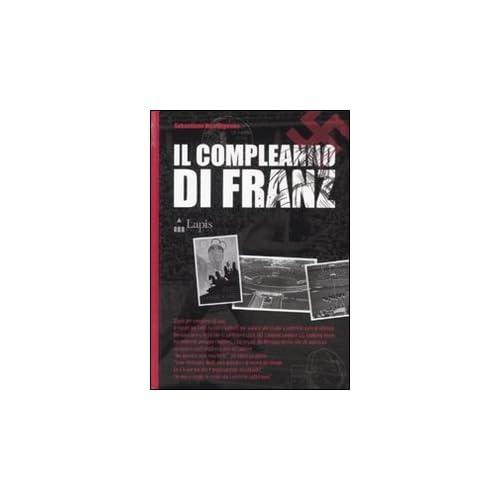 Il Compleanno Di Franz