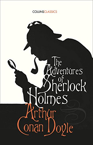 The Adventures Of Sherlock Holmes (Collins Classics) por Conan Doyle Arthur