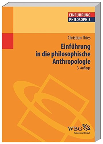 einfuhrung-in-die-philosophische-anthropologie-einfuhrungen