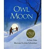 [( Owl Moon )] [by: Jane Yolen] [Apr-2012]