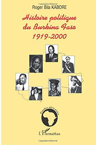 Histoire politique du Burkina Faso par Roger Bila Kabore
