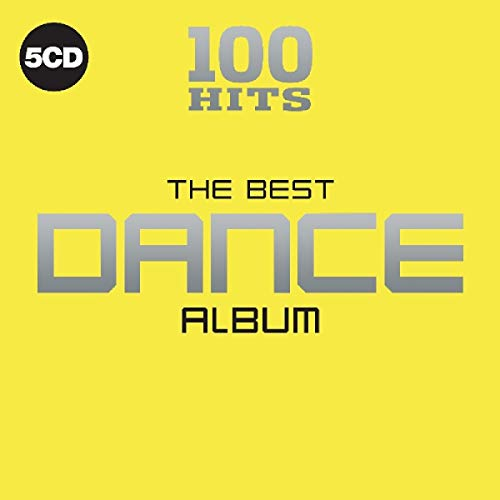 100 Hits - The Best Dance Album
