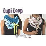 Lupi Loop Wende-Schlauchschal für die ganze Familie Nähanleitung mit Maßtabelle in 5 Größen XS-XL auf CD