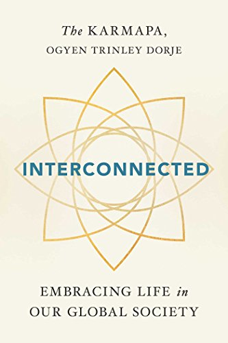 Interconnected: Embracing Life in Our Global Society par Ogyen Trinley Dorje Karmapa