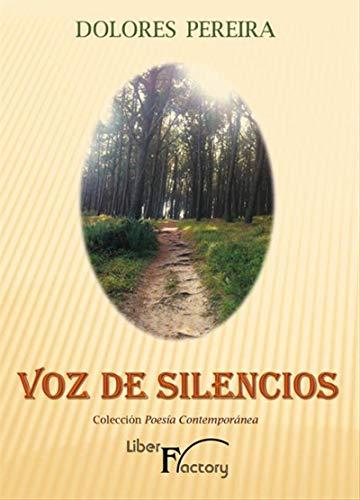 Voz del silencio por Dolores Pereira