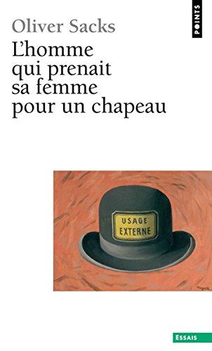 L'homme qui prenait sa femme pour un chapeau