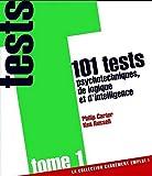 101 tests psychotechniques de logique et d'intelligence - tome 1 (01)...