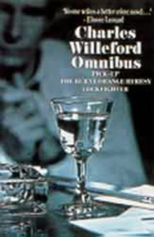 Omnibus - Charles Willeford: Pick-up, Cockfighter, The Burnt Orange Mystery: