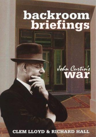 Backroom briefings: John Curtin's war