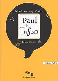 Paul & Tristan par Frédéric Aranzueque-Arrieta
