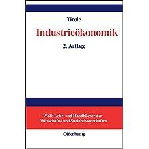 Industrieökonomik (Wolls Lehr- und Handbücher der Wirtschafts- und Sozialwissenschaften)