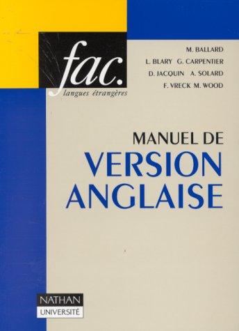 Manuel de version anglaise : Textes, traductions, commentaires